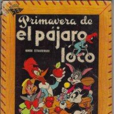 Tebeos: EL PAJARO LOCO: NÚMERO EXTRAORDINARIO DE PRIMAVERA, MARZO DE 1953, AÑO III *** EDITORIAL NOVARO ***. Lote 213874285