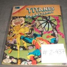 Tebeos: TITANES PLANETARIOS 2-437 PRESENTA HUMEDAD EN LA PORTADA. Lote 213918760