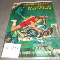 Tebeos: DOMINGOS ALEGRES MAGNUS 813 MUY BUEN ESTADO. Lote 213919130