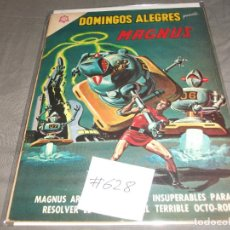 Tebeos: DOMINGOS ALEGRES MAGNUS 628 MUY BUEN ESTADO. Lote 213919146