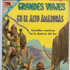Tebeos: GRANDES VIAJES: EN EL ALTO AMAZONAS - AÑO VI - Nº 65 - JUNIO 1º DE 1968 *** EDITORIAL NOVARO ***. Lote 215237800