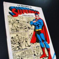 Tebeos: MUY BUEN ESTADO LA HISTORIA DE SUPERMAN PROLOGO DE JAVIER COMA NOVARO. Lote 215340502