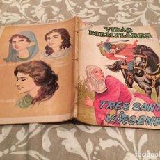 Tebeos: VIDAS EJEMPLARES Nº 118 TRES SANTAS VIRGENES- NOVARO 1962. Lote 216419258
