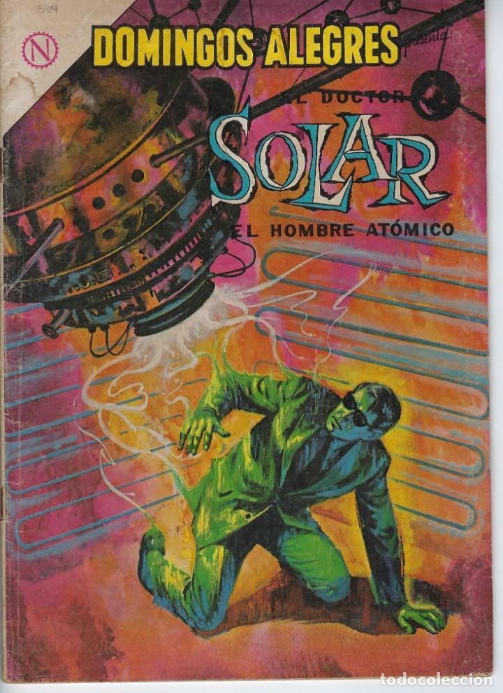DOMINGOS ALEGRES: EL DOCTOR SOLAR - AÑO XI - Nº 534 - JUNIO 21 DE 1964 * EDITORIAL NOVARO - SEA * (Tebeos y Comics - Novaro - Domingos Alegres)