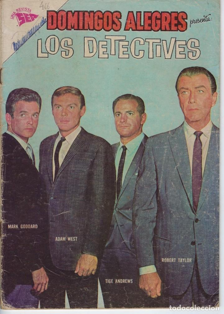 DOMINGOS ALEGRES: LOS DETECTIVES - AÑO IX - Nº 466 - MARZO 3 DE 1963 * EDITORIAL NOVARO - SEA * (Tebeos y Comics - Novaro - Domingos Alegres)