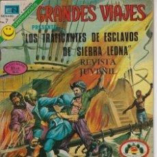 Tebeos: GRANDES VIAJES: LOS TRAFICANTES DE ESCLAVOS... AÑO X - Nº 117 - AGO, 22 DE 1972 **EDITORIAL NOVARO*. Lote 217211420