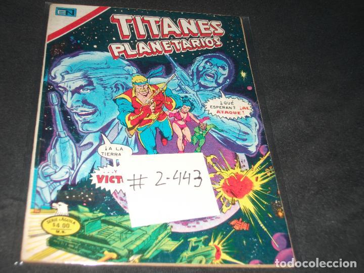 TITANES PLANETARIOS SERIE AGUILA # 2-443 MUY BUEN ESTADO (Tebeos y Comics - Novaro - Sci-Fi)