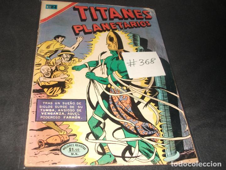 TITANES PLANETARIOS # 368 (Tebeos y Comics - Novaro - Sci-Fi)