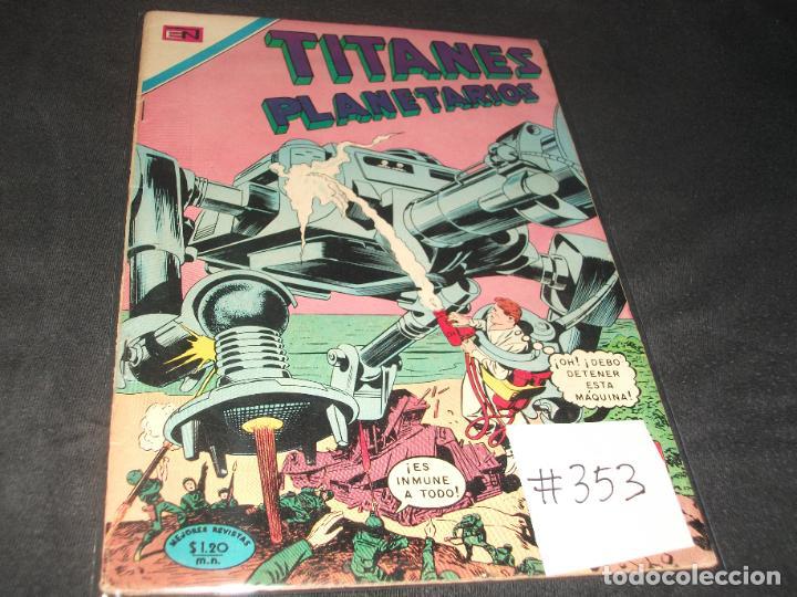TITANES PLANETARIOS # 353 BUEN ESTADO (Tebeos y Comics - Novaro - Sci-Fi)
