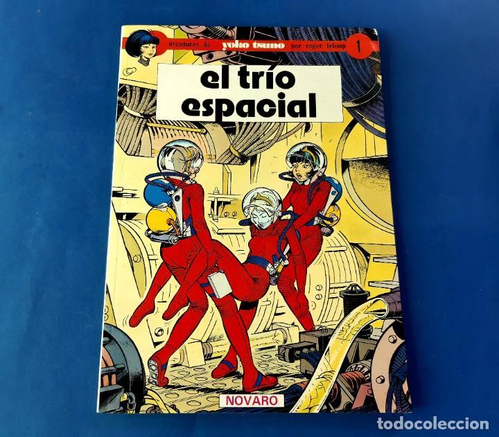EL TRÍO ESPACIAL. AVENTURAS DE YOKO TSUMO 1. ED. NOVARO EXCELENTE ESTADO (Tebeos y Comics - Novaro - Sci-Fi)