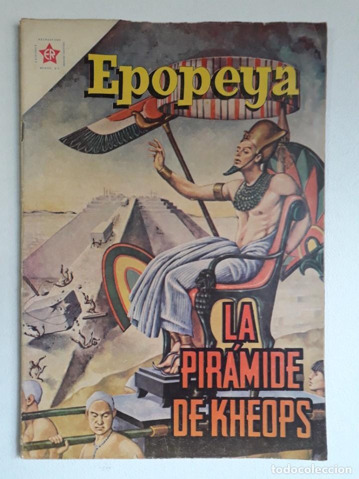 EPOPEYA Nº 30 - LA GRAN PIRÁMIDE DE KEOPS - ORIGINAL EDITORIAL NOVARO (Tebeos y Comics - Novaro - Otros)