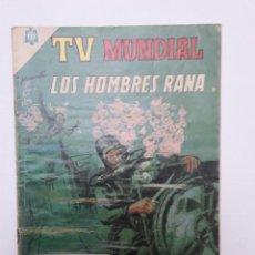 Tebeos: TV MUNDIAL Nº 41 - LOS HOMBRES RANA - ORIGINAL EDITORIAL NOVARO. Lote 218771300