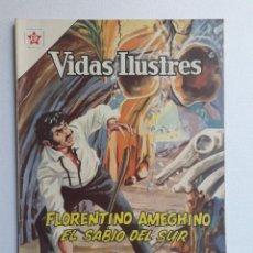 Tebeos: VIDAS ILUSTRES Nº 81 - FLORENTINO AMEGHINO EL SABIO DEL SUR - ORIGINAL EDITORIAL NOVARO. Lote 219388315