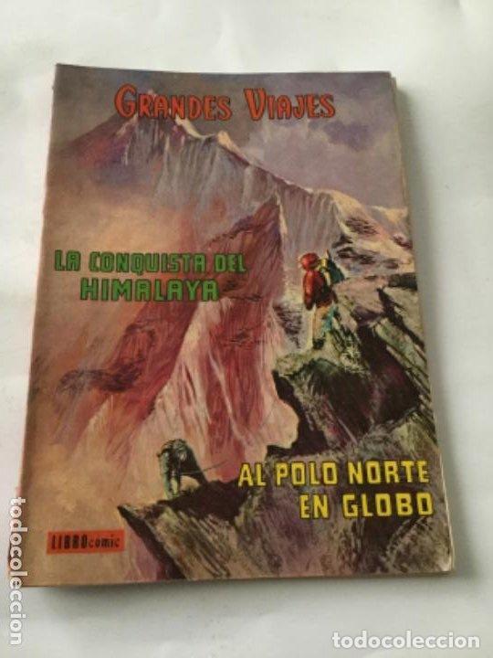 GRANDES VIAJES-LIBRO 64 PÁGINAS-LA CONQUISTA DEL HIMALAYA Y AL POLO NORTE EN GLOBO- 1973 (Tebeos y Comics - Novaro - Grandes Viajes)