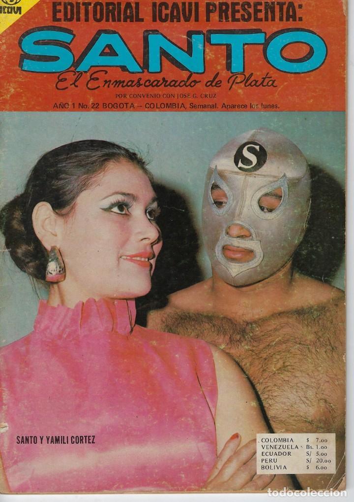 SANTO: EL ENMASCARADO DE PLATA - AÑO I - Nº 22 - JOSÉ G.CRUZ *** EDITORIAL ICAVI COLOMBIA *** (Tebeos y Comics - Novaro - Otros)