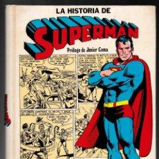 Tebeos: LA HISTORIA DE SUPERMAN - SU NACIMIENTO EN KRYPTON HASTA HOY - NOVARO 1979. Lote 221099707