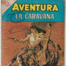 Tebeos: AVENTURA PRESENTA: LA CARAVANA - AÑO XII - N.º 414 - DIC. 14 DE 1965 ** EDITORIAL NOVARO **. Lote 295899458