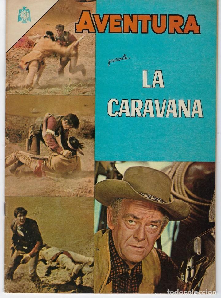 AVENTURA PRESENTA: LA CARAVANA - AÑO XII - N.º 379 - ABRIL 13 DE 1965 ** EDITORIAL NOVARO ** (Tebeos y Comics - Novaro - Aventura)