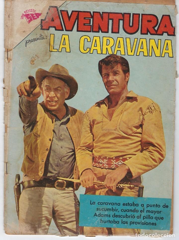 AVENTURA PRESENTA: LA CARAVANA - AÑO VIII - N.º 198 - OCT. 24 DE 1961 ** EDITORIAL NOVARO ** (Tebeos y Comics - Novaro - Aventura)