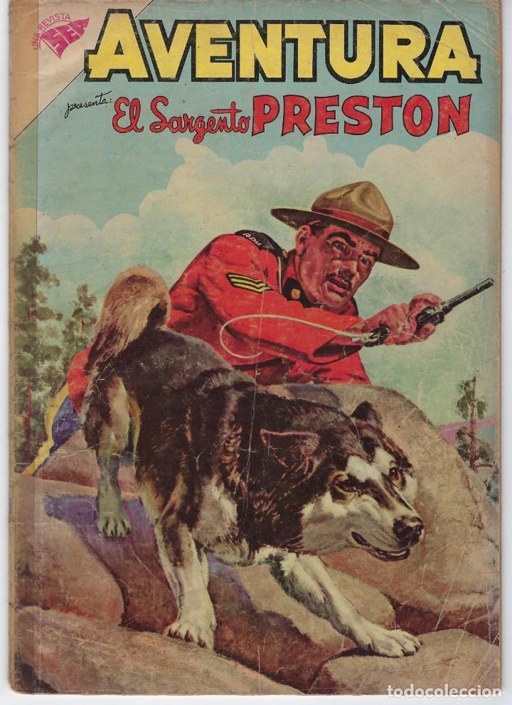 AVENTURA PRESENTA: EL SARGENTO PRESTON - AÑO VII - N.º 134 - JUN. 15 DE 1960 ** EDITORIAL NOVARO ** (Tebeos y Comics - Novaro - Aventura)