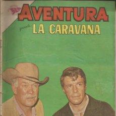 Tebeos: AVENTURA LA CARAVANA NÚMERO 247 AÑO 1962. Lote 226276205