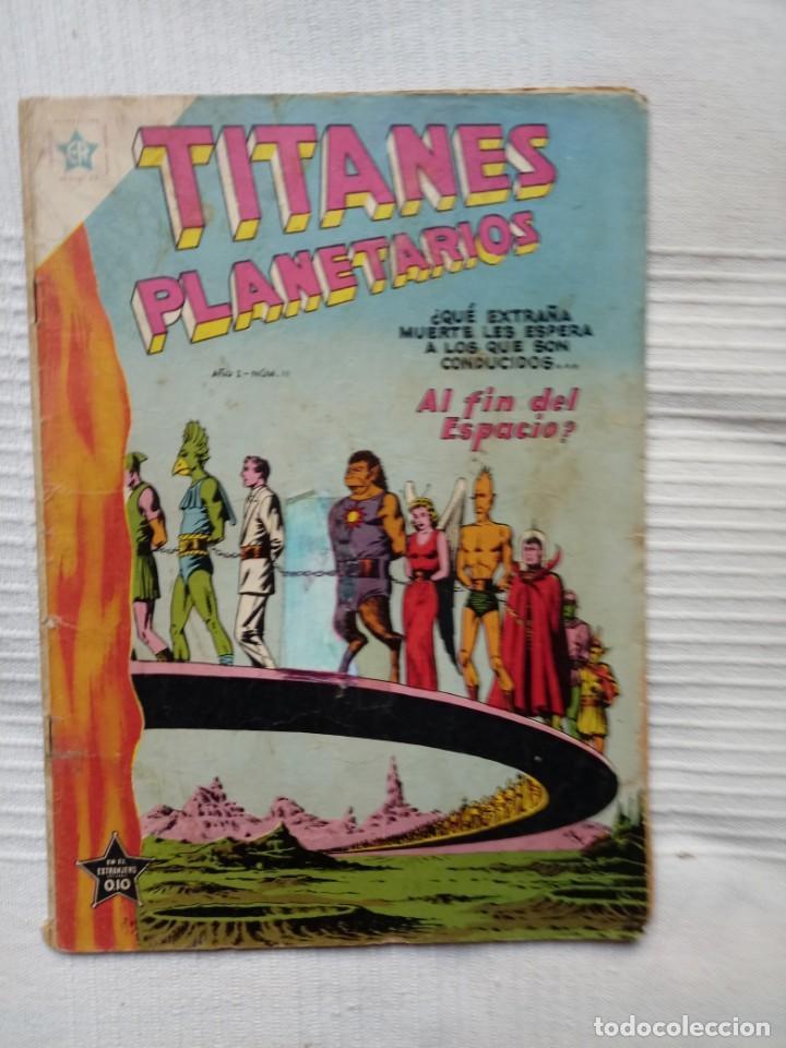 TITANES PLANETARIOS 11. AÑO 1954. NOVARO. MUY DIFÍCIL (Tebeos y Comics - Novaro - Sci-Fi)