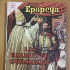 Tebeos: EPOPEYA N º 21. EDITORIAL NOVARO, 1960. LAS HAZAÑAS DE CARLOMAGNO.. Lote 231261680