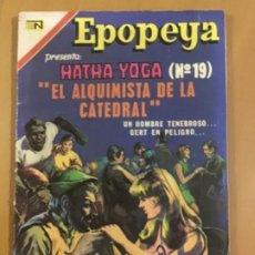 Tebeos: EPOPEYA N º 181. EDITORIAL NOVARO, 1971. HATHA YOGA (Nº 19). LOS ALQUIMISTAS DE LA CATEDRAL. Lote 231261840