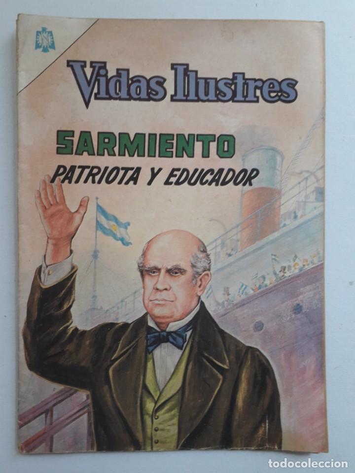 VIDAS ILUSTRES Nº 122 - SARMIENTO PATRIOTA Y EDUCADOR - ORIGINAL EDITORIAL NOVARO (Tebeos y Comics - Novaro - Vidas ilustres)