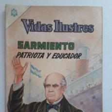 Tebeos: VIDAS ILUSTRES Nº 122 - SARMIENTO PATRIOTA Y EDUCADOR - ORIGINAL EDITORIAL NOVARO. Lote 231834630