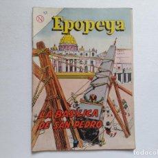 Tebeos: EPOPEYA Nº 70 - LA BASÍLICA DE SAN PEDRO - ORIGINAL EDITORIAL NOVARO. Lote 234476800