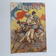 Tebeos: EPOPEYA Nº 69 - WATERLOO, LA DERROTA DE NAPOLEÓN - ORIGINAL EDITORIAL NOVARO. Lote 234478045
