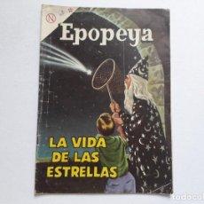 Tebeos: EPOPEYA Nº 68 - LA VIDA DE LAS ESTRELLAS - ORIGINAL EDITORIAL NOVARO. Lote 234478385