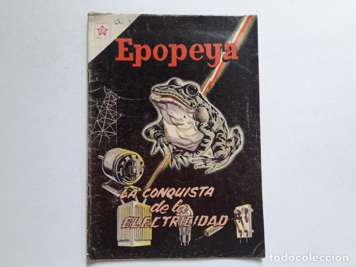 EPOPEYA Nº 62 - LA CONQUISTA DE LA ELECTRICIDAD - ORIGINAL EDITORIAL NOVARO (Tebeos y Comics - Novaro - Epopeya)