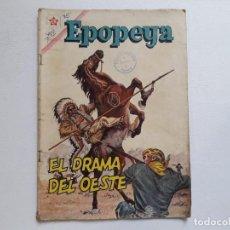 Tebeos: EPOPEYA Nº 45 - EL DRAMA DEL OESTE - ORIGINAL EDITORIAL NOVARO. Lote 234482660