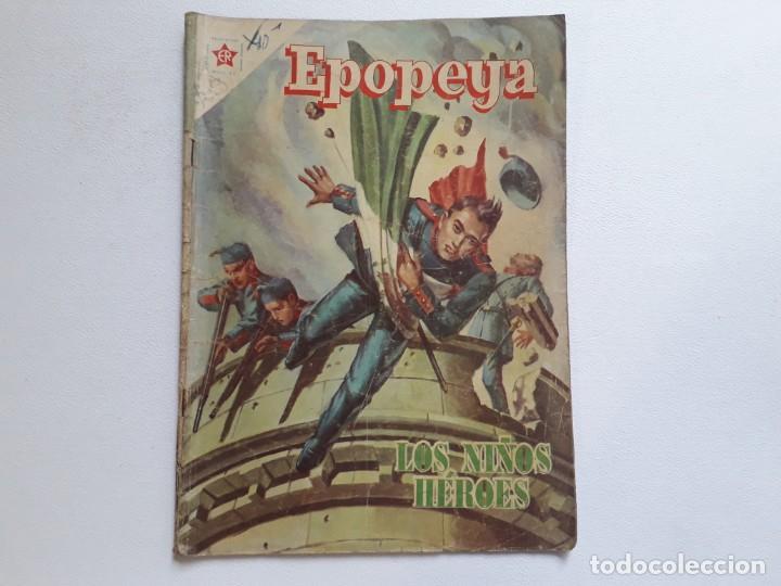 EPOPEYA Nº 1 - LOS NIÑOS HÉROES - ORIGINAL EDITORIAL NOVARO (Tebeos y Comics - Novaro - Epopeya)