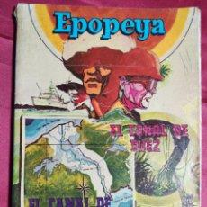 Tebeos: EPOPEYA. TOMO V. CANAL PANAMA. LIBRO COMIC. NOVARO, 1973. Lote 236749635