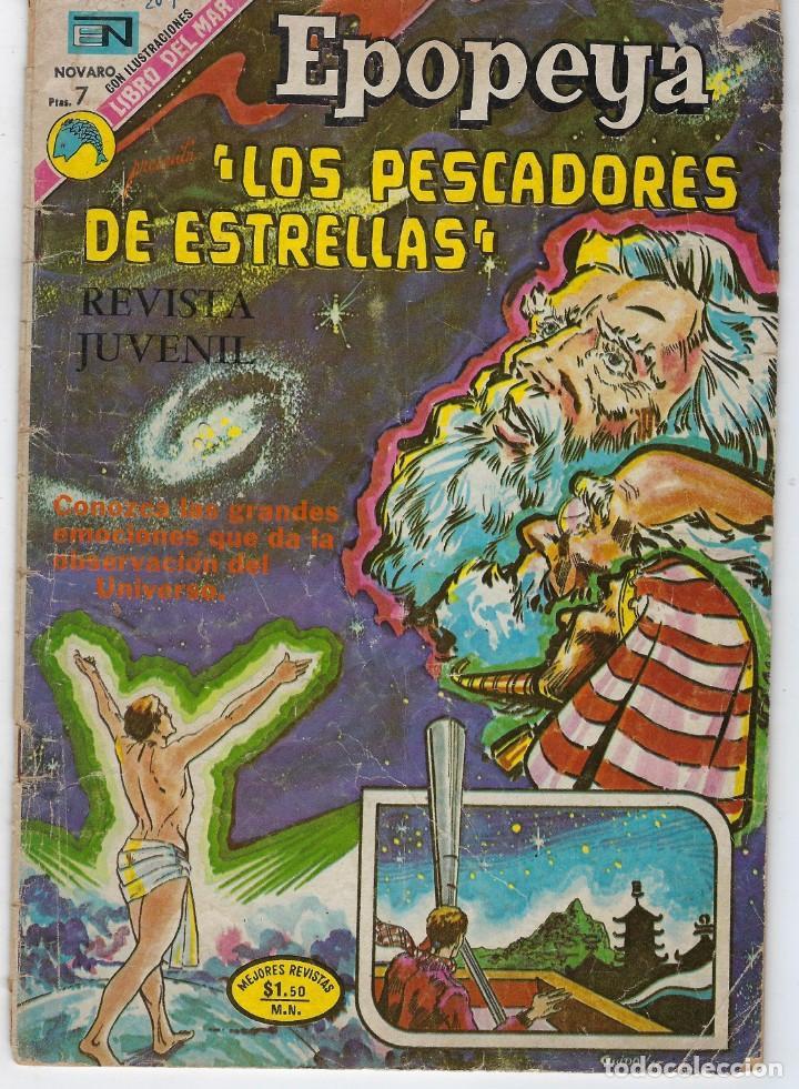EPOPEYA: LOS PESCADORES DE ESTRELLAS - AÑO XVI - Nº 209 - MARZO 26 DE 1973 ** NOVARO ** (Tebeos y Comics - Novaro - Epopeya)