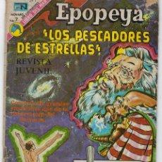 Tebeos: EPOPEYA: LOS PESCADORES DE ESTRELLAS - AÑO XVI - Nº 209 - MARZO 26 DE 1973 ** NOVARO **. Lote 240613650