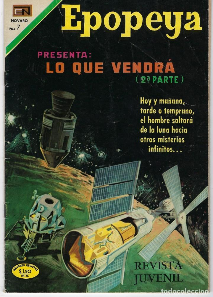 EPOPEYA: LO QUE VENDRA 2ª PARTE - AÑO XIII - Nº 147 - MAYO 30 DE 1970 ** NOVARO ** (Tebeos y Comics - Novaro - Epopeya)
