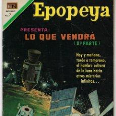 Tebeos: EPOPEYA: LO QUE VENDRA 2ª PARTE - AÑO XIII - Nº 147 - MAYO 30 DE 1970 ** NOVARO **. Lote 240614985