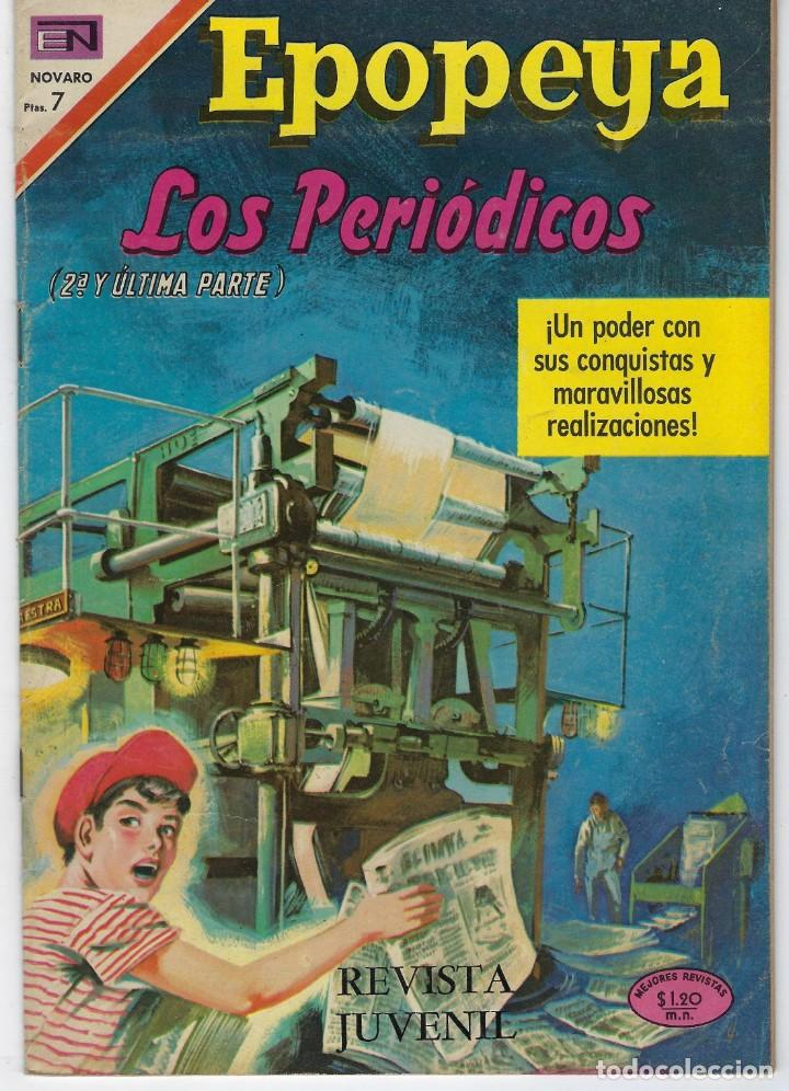 EPOPEYA: LOS PERIODICOS 2ª Y ÚLTIMA PARTE - AÑO XII - Nº 143 - ABRIL 4 DE 1970 ** NOVARO ** (Tebeos y Comics - Novaro - Epopeya)