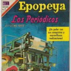 Tebeos: EPOPEYA: LOS PERIODICOS 2ª Y ÚLTIMA PARTE - AÑO XII - Nº 143 - ABRIL 4 DE 1970 ** NOVARO **. Lote 240615415