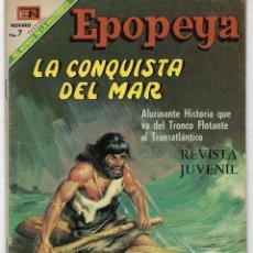 Tebeos: EPOPEYA: LA CONQUISTA DEL MAR - AÑO XI - Nº 132 - MAYO 1º DE 1969 ** NOVARO **. Lote 240615770