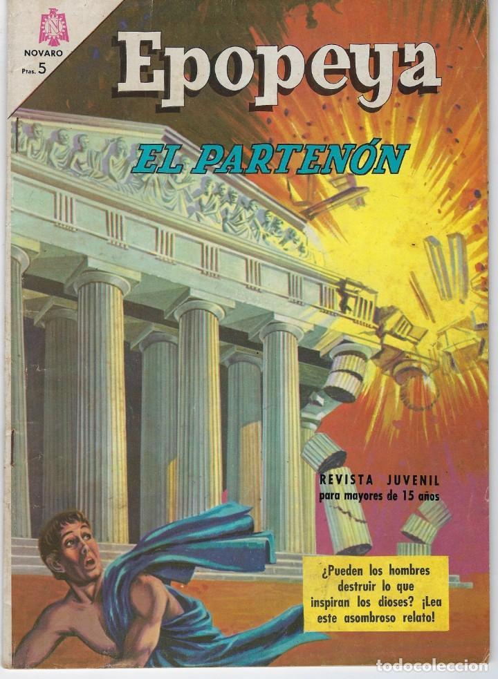 EPOPEYA: EL PARTENON - AÑO IX - Nº 98 - JULIO 1º DE 1966 ** NOVARO ** (Tebeos y Comics - Novaro - Epopeya)