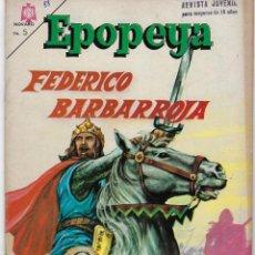 Tebeos: EPOPEYA: FEDERICO BARBAROJA - AÑO VII - Nº 88 - SEPTIEMBRE 1º DE 1965 ** NOVARO **. Lote 240618790