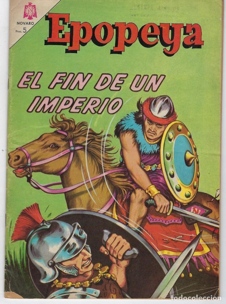EPOPEYA: EL FIN DE UN IMPERIO - AÑO VII - Nº 80 - ENERO 1º DE 1965 ** NOVARO ** (Tebeos y Comics - Novaro - Epopeya)