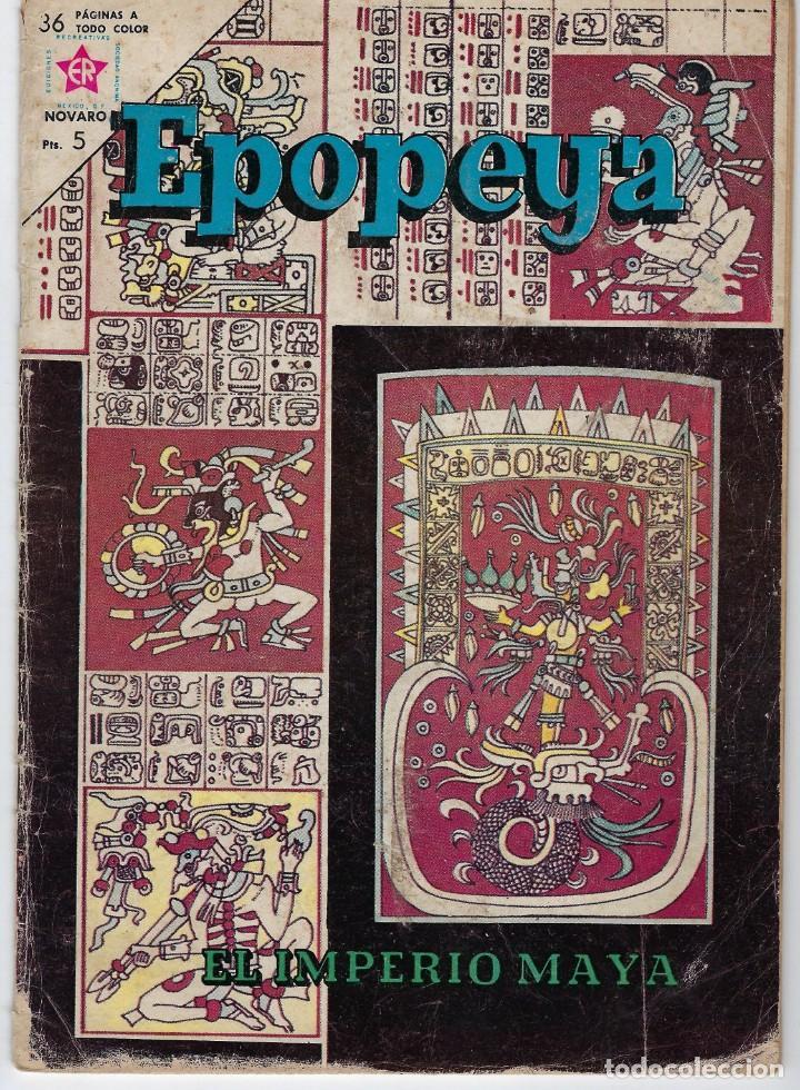 EPOPEYA: EL IMPERIO MAYA - AÑO VI - Nº 63 - AGOSTO 1º DE 1963 ** NOVARO ** (Tebeos y Comics - Novaro - Epopeya)