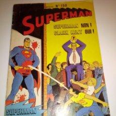 Tebeos: SUPERMAN NÚMERO 150. ESTILO NOVARO. EN FRANCÉS. 50 PÁGINAS.. Lote 241451490