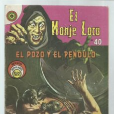 Tebeos: EL MONJE LOCO 40: EL POZO Y EL PENDULO, 1968, EDITORIAL TEMPORAE, BUEN ESTADO. COLECCIÓN A.T.. Lote 243955905